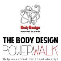 The Body Design Power Walk!!!
