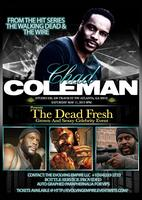 Chad Coleman (Star of Walking Dead & The Wire)...
