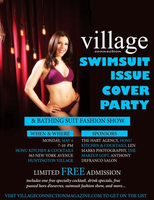 Village Connection Magazine 2nd Annual Swimsuit Cover...