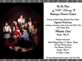 Long Island Audition To Join The Wild Cherryz Burlesque...