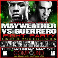 AG Entertainment Presents :: Mayweather vs. Guerrero...