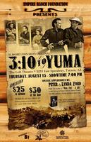 3:10 TO YUMA /Guests Peter & Lynda Ford/A Classic...