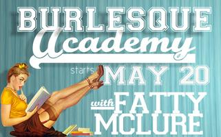 Burlesque Academy: From Living Room to Stage in 4 Weeks