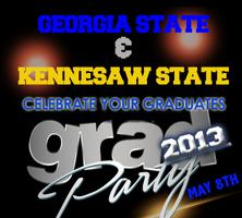 GA STATE & KENNESAW COMP. TICKET GRAD KICKOFF PARTY  ...