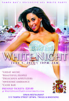 """WHITE NIGHT""... Tampa Bay's Exclusive All-White Party"