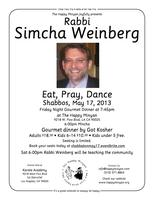 May 17th Dinner with Rabbi Weinberg at The Happy Minyan