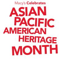 Macy's Asian Pacific American Heritage Month with Far...