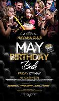 May Birthday Bash: Friday May 17th Havana Club. RSVP...