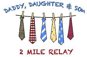 Daddy, Daughter & Son 2 Mile Relay