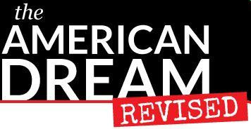 The American Dream Revised LIVE: A Step by Step Guide...