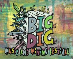 Big Dig Music and Mining Festival