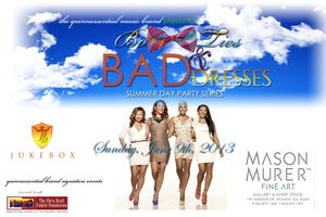 Bow Ties and Bad Dresses Day Party Series Event feat....