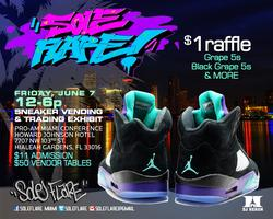SoleFlare Miami 2013 Sneaker BUY-SELL-TRADE X ProAm
