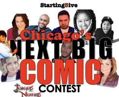 1st Annual Chicago's Next Big Comic Contest presented...