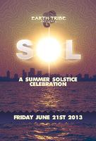 """EARTH TRIBE PRESENTS """"SOL"""""""