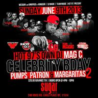PUMPS, PATRON, & MARGARITAS PT 2 DJ MAGIC BDAY PARTY