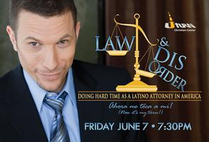 Law and Disorder- June 7, 2013, 7:30 p.m.