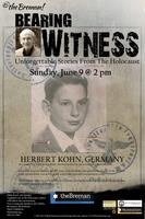 Bearing Witness Unforgettable Stories From The Holocaus...