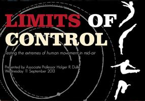 Limits of Control: Testing the extremes of human...