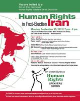 """Human Rights in Post Election Iran"""
