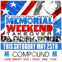 AG Entertainment Presents :: Memorial Weekend Takeover...