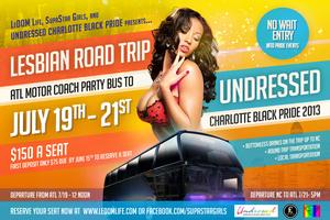 LESBIAN ROAD TRIP to UNDRESSED:CHARLOTTE BLACK PRIDE...