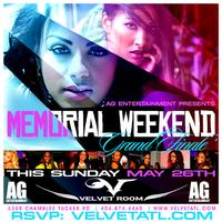 AG Entertainment Presents :: Memorial Day Weekend...