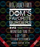 |DOMSFAVORITEBURGERS| Launch Party - Sponsored by West...