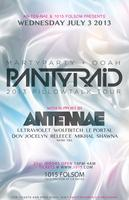 PANTyRAiD - Tickets available at the door