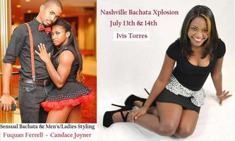 Nashville Bachata Xplosion - July 13th & 14th (UPDATED)