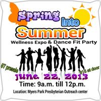 Spring Into Summer Wellness Expo