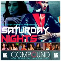 AG Entertainment & Streetz 94.5 Present :: Compound...