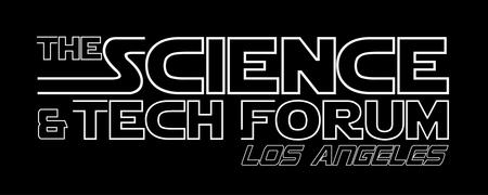 The Science And Tech Forum: Los Angeles