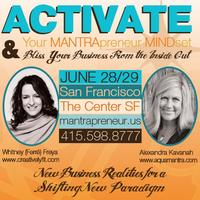 Activate Your MANTRApreneur MINDset & Bliss UR...