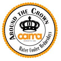 Around the Crown - Water Cooler Wednesday