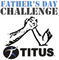 Titus Fathers Day Challenge