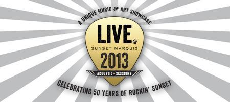 Live @ Sunset Marquis 2013