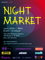 Night Market at The Old Bowery Station