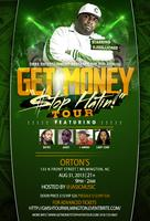 5th Annual 'Get Money Stop Hatin' Tour Wilmington, NC...