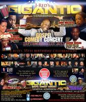 J-Red's Gigantic Gospel Comedy Concert