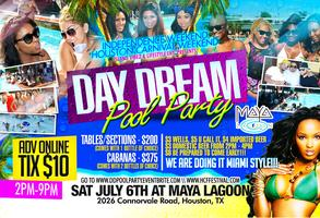 DAY DREAMS Pool Party --> HOUSTON CARIBFEST WEEKEND!