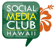Social Media Club Hawaii (SMCHI) Social Media Day...