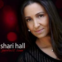 "SHARI HALL - ""Perfect Love"" CD Release Party"