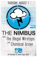 The Nimbus + Illegal Wire Taps + Chemical Grove