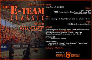 The 4th Annual E-Team Classic