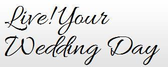 Live! Your Wedding Day
