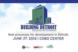 BUILDING DETROIT: FROM PLANS TO PERMIT