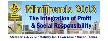 MiniTrends 2013: The Integration of Profit & Social...