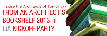 """From an Architect's Bookshelf"" and LiA kickoff Happy..."
