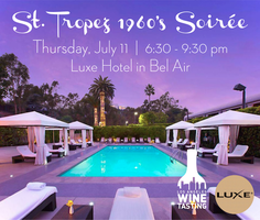 SOLD OUT - St. Tropez 1960's Soiree in Bel Air (Luxe...